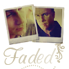 Aaron and Grissom - Faded